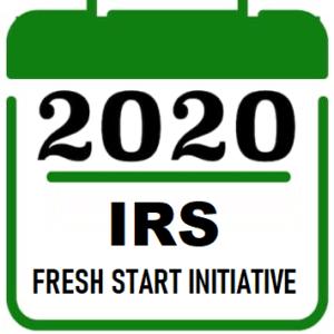 2020 IRS Fresh Start Initiative