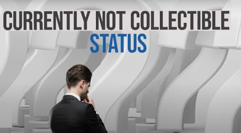 IRS Tax Currently not Collectible Status